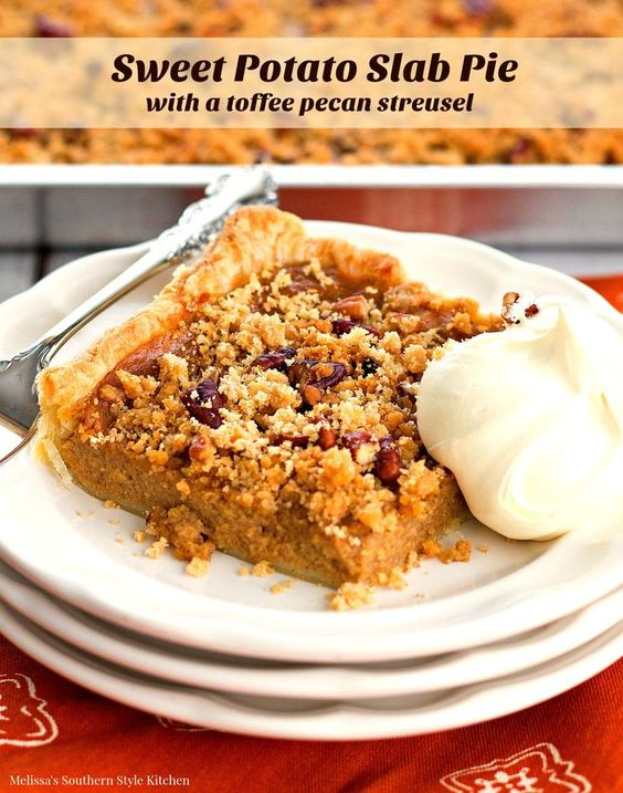 Sweet Potato Slab Pie with a Toffee Pecan Streusel | Recipe | Pastries ...