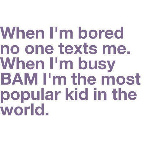 i'm bored quotes funny