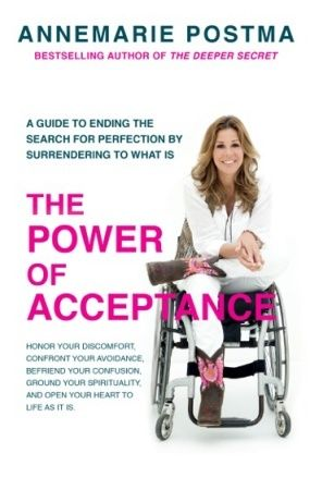 The Power of Acceptance by  Annemarie Postma