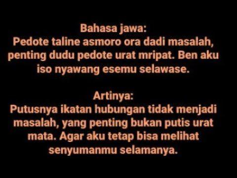 Kumpulan Kata Kata Sakit Hati Bahasa Jawa Beserta Artinya Bahasa Indones True Quotes Quotes Words