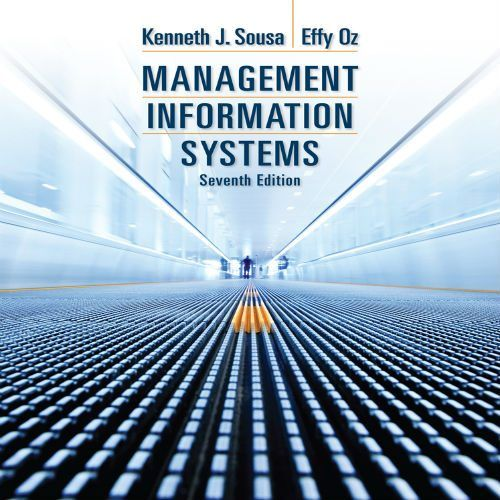 Management Information Systems 7th Edition by Ken J  Sousa