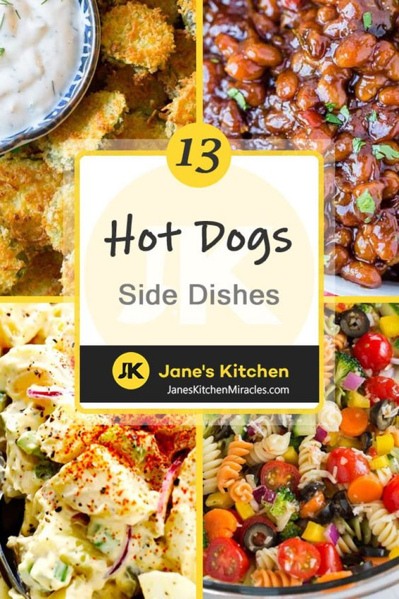 What to Serve with Hot Dogs: All the Best Sides - Jane's Kitchen Miracles