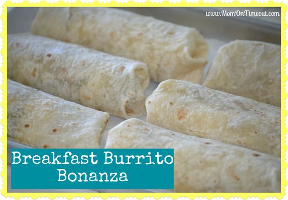 Mom On Timeout: Breakfast Burrito Bonanza {#Recipe}