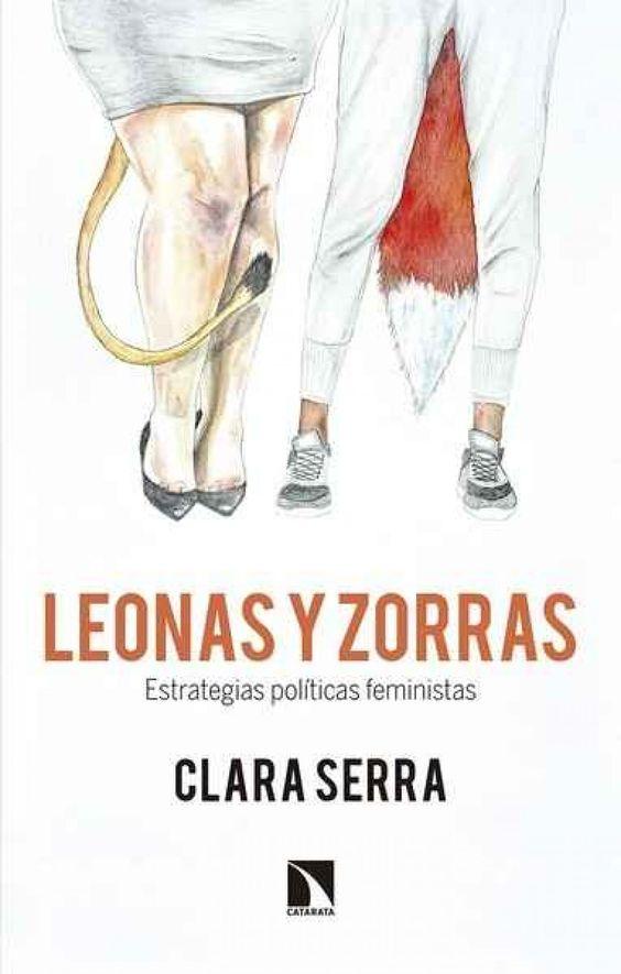 'Leonas y Zorras' fue el primer libro de Clara Serra