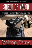 Keller County Cops Book Two: Shield of Valor