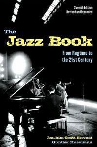 The Jazz Book, Joachim-Ernst Berendt and Gunther Huesmann
