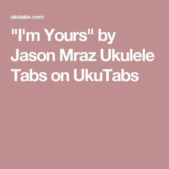 Ukulele ukulele tabs jason mraz : Jason mraz, Ukulele tabs and Ukulele on Pinterest