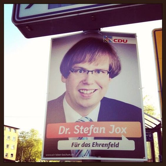 It's the crazy eyes.... Election posters of Dr. Stefan Jox, CDU Bochum