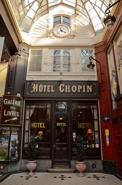 L'Hôtel Chopin ~ Passage Jouffroy ~ Paris ~ There are beautiful passage ways like this around every corner in the city. It is so much fun to simply walk and explore them!