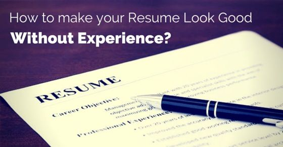 Preparation to be #taken to make resume with no #experience To - writing a resume with no experience