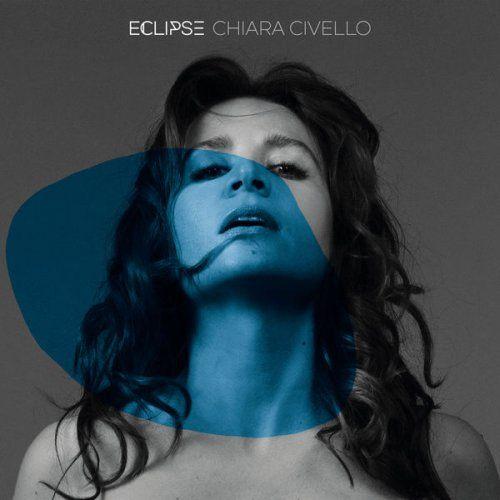 Chiara Civello - Eclipse (2017)