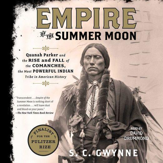 Empire of the Summer Moon (Unabridged) - S. C. Gwynne | History...: Empire of the Summer Moon (Unabridged) - S. C. Gwynne |… #History