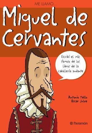 Libro para introducir a los niñ@S en la obra y vida de Miguel de Cervantes: