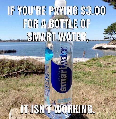 Smart Water With Images Funny Memes Funny Jokes Funny