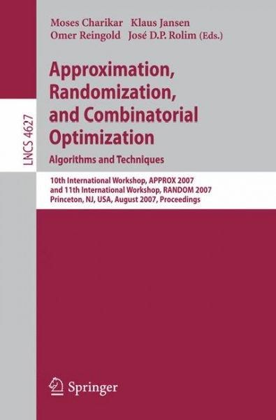 Approximation, Randomization, and Combinatorial Optimization: Algorithms and Techniques