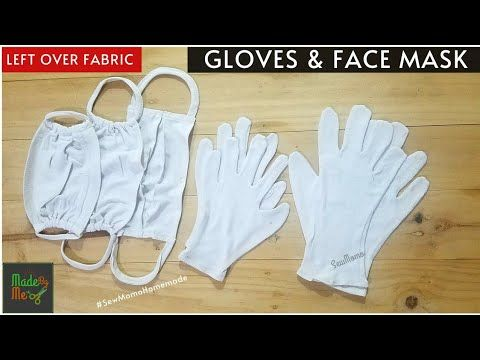 Make Gloves And Face Mask From Leftover Fabric Easy And Quick Tutorial Youtube Leftover Fabric Face Mask Gloves