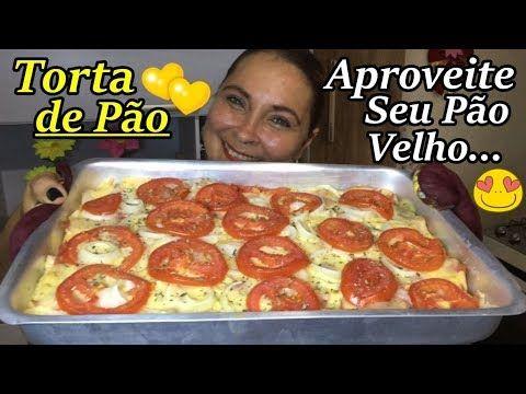 Youtube Torta De Pao Amanhecido Receitas E Torta De Pao