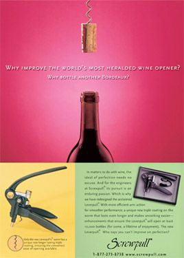 When Screwpull's patent for a first of its kind wine opener was expiring, cheaper knockoffs began flooding the market. Rawle Murdy created this campaign, coinciding with the launch of the next generation Screwpull wine opener, to reinforce the brand as the original and the best.