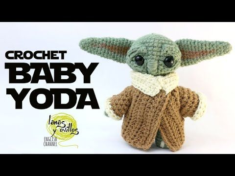 Tutorial Baby Yoda Amigurumi Crochet In English Lanas Y Ovillos In English Crochet Amigurumi Free Christmas Crochet Patterns Crochet Amigurumi Free Patterns