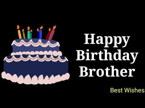 Happy Birthday Brother Animation Video With Birthday Music