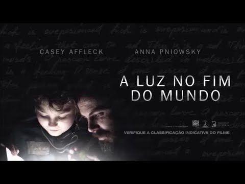 A Luz No Fim Do Mundo Filme 2019 Trailer Legendado Com