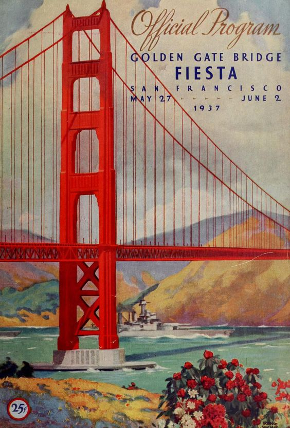 official souvenir program golden gate bridge from 75 years ago adventuring pinterest. Black Bedroom Furniture Sets. Home Design Ideas