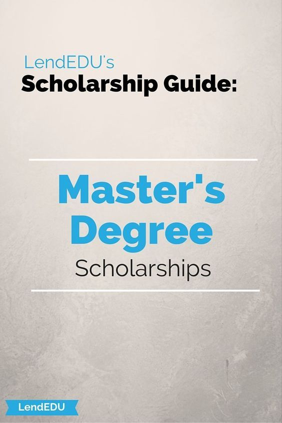Scholarships for masters degree