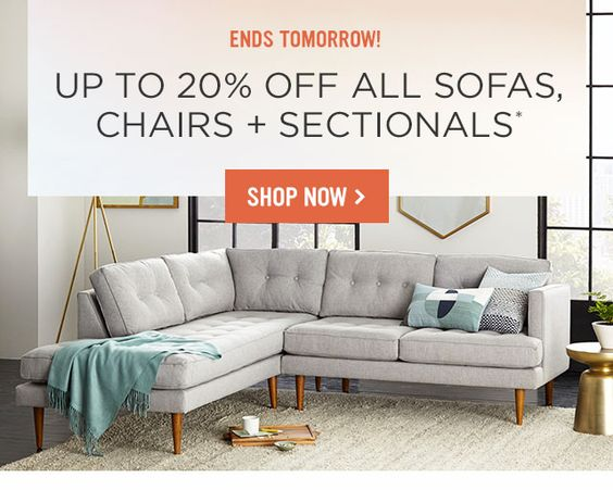 Ends Tomorrow! Up To 20 Percent Off Sofas, Chairs + Sectionals