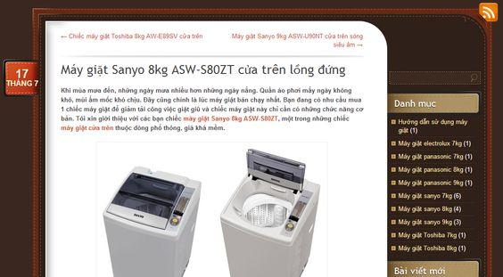 Tôi xin giới thiệu với các bạn chiếc máy giặt Sanyo 8kg ASW-S80ZT, một trong những chiếc máy giặt cửa trên thuộc dòng phổ thông, giá khá mềm http://maygiatsanyo7kg.wordpress.com/2014/07/17/may-giat-sanyo-8kg-asw-s80zt-cua-tren-long-dung/