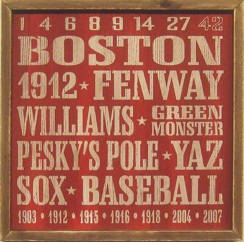 Boston Red Sox Vintage Style Wooden Sign-18x18 by MLB. $37.95. This is a Boston Red Sox Vintage Style Wooden 18x18 Sign. Printed on the sign are the 7 years that the Boston Red Sox won the World Series and all of the Red Sox retired numbers as well as the names Williams, Yaz, and more