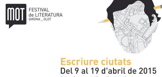 Festival MOT de literatura Girona-Olot 2015