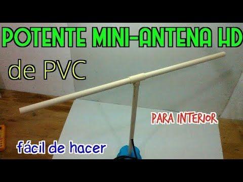 Potente Mini Antena De Pvc Facil De Hacer Youtube Antenas