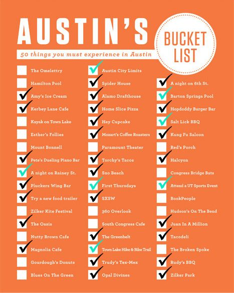 50 things you must experience in Austin! I went through and marked off the ones I've already done since I first came to Austin in 2005 (most were done more recently). The ones checked off in teal a...:
