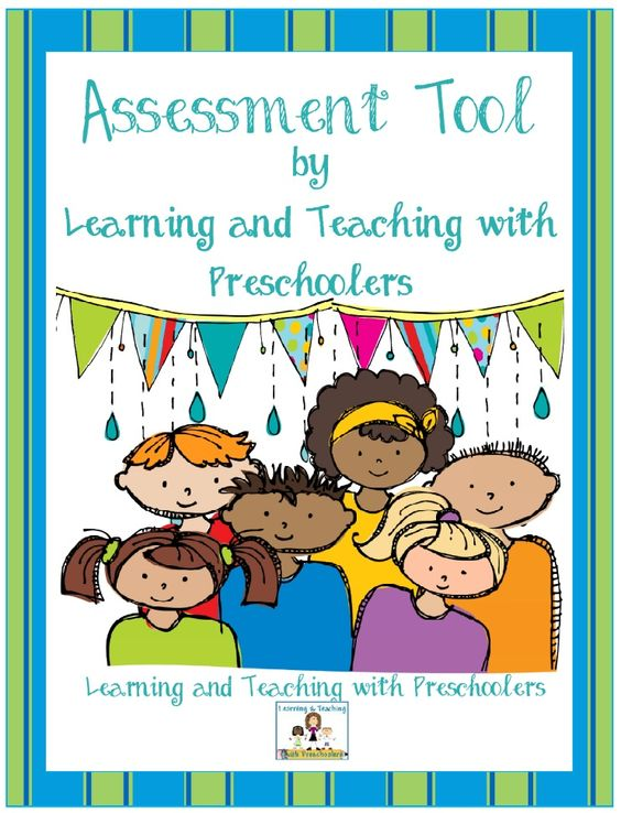 Learning and Teaching With Preschoolers: Assessment Tool Updated