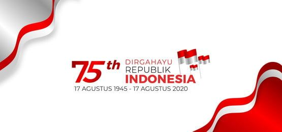 dirgahayu republik indonesia 75 th background in 2020 independence day background patriotic posters independence day greeting cards pinterest