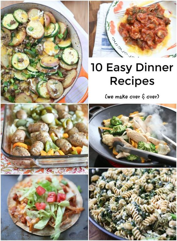 top 28 easy dinner ideas 10 meals 10 dinners for 5