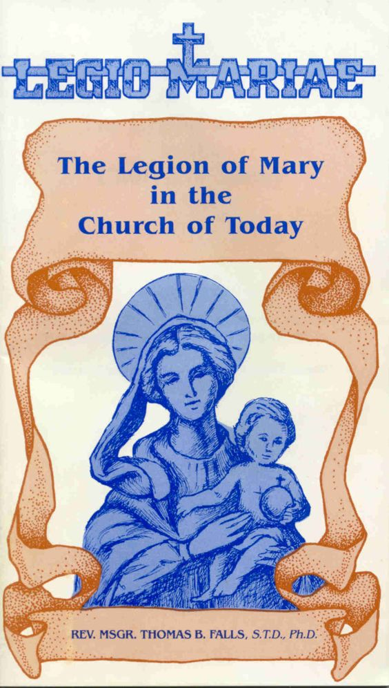 THE LEGION OF MARY IN THE CHURCH OF TODAY