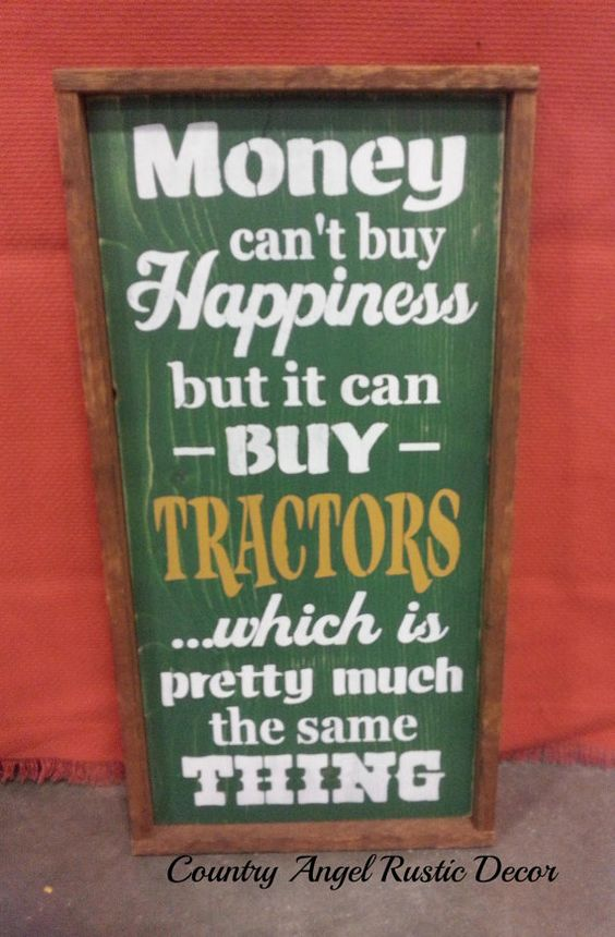 MONEY can't buy HAPPINESS Tractors by CountryAngelRustic on Etsy, $59.95