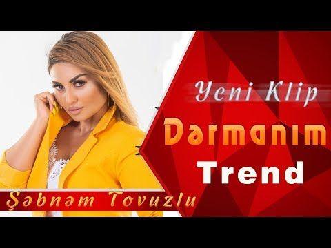 Sebnem Tovuzlu Dermanim Yeni Klip 2019 Youtube Birthday Wishes For Wife Youtube Birthday Wishes