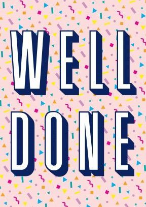 Well Done   Congratulations Card  A great way to say congratulations. Ideal or anyone with something to celebrate. Whether it's a new job, promotion passing exams or a driving test.