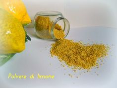 Polvere di limone Si tratta di una polvere di limone facile da realizzare e utilissima in cucina. Ringrazio la collega del blog Il dolc
