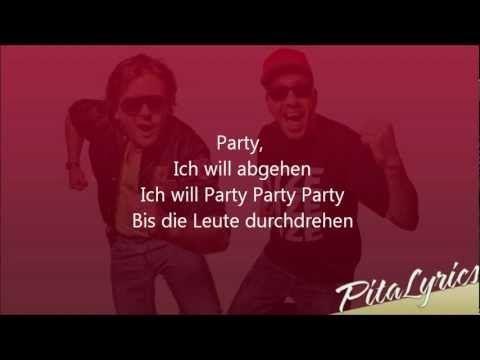 Die Atzen - Party ( Ich will abgehen ) [Lyrics] HD HQ