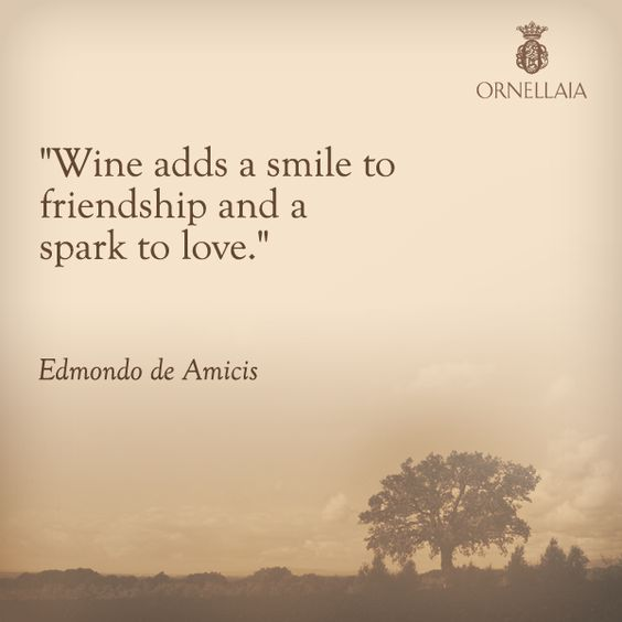 Best Quotes On Smile For Friends: Wine Adds A Smile To Friendship And A Spark To Love