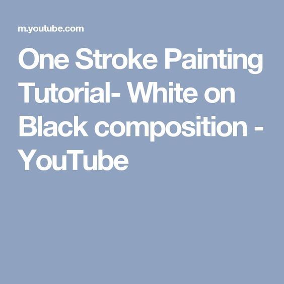 One Stroke Painting Tutorial- White on Black composition - YouTube
