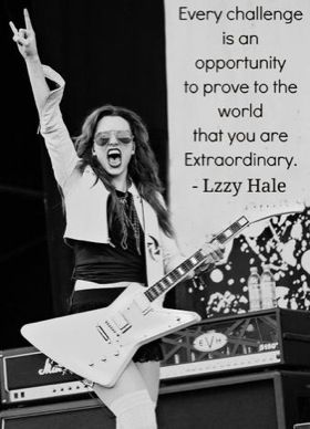 Lzzy Hale<3 Oh my gosh I saw her last summer at Rockfest and she was so amazing and inspirational.