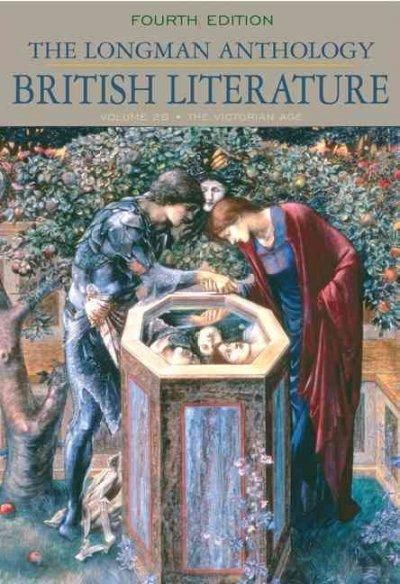 The Longman Anthology of British Literature: The Victorian Age
