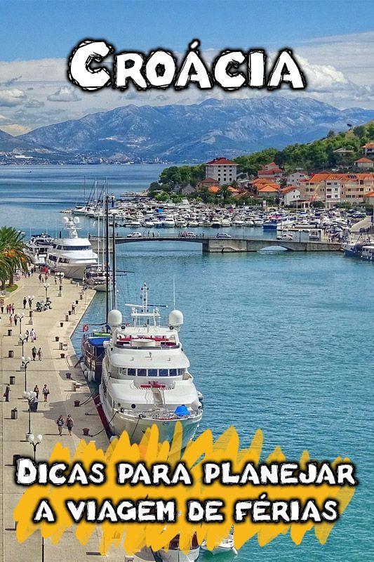 11 Dicas Da Croacia Para Uma Viagem Imperdivel Croacia Viagem Blog Viagem