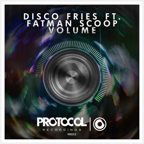 Disco Fries, Fatman Scoop – Volume (single cover art)