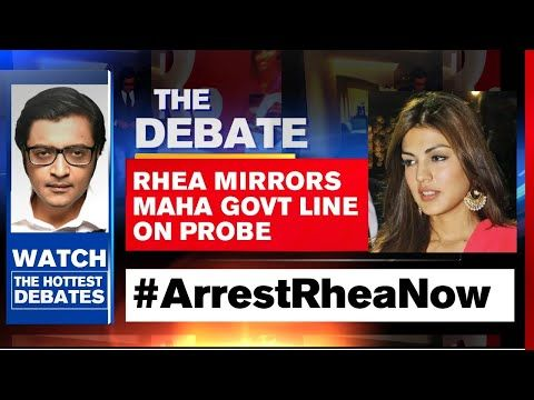 Sushant S Case Rhea Mirrors Maha Govt S Line On Probe The Debate With Arnab Goswami Youtube In 2020 Probe Debate Arnab Goswami