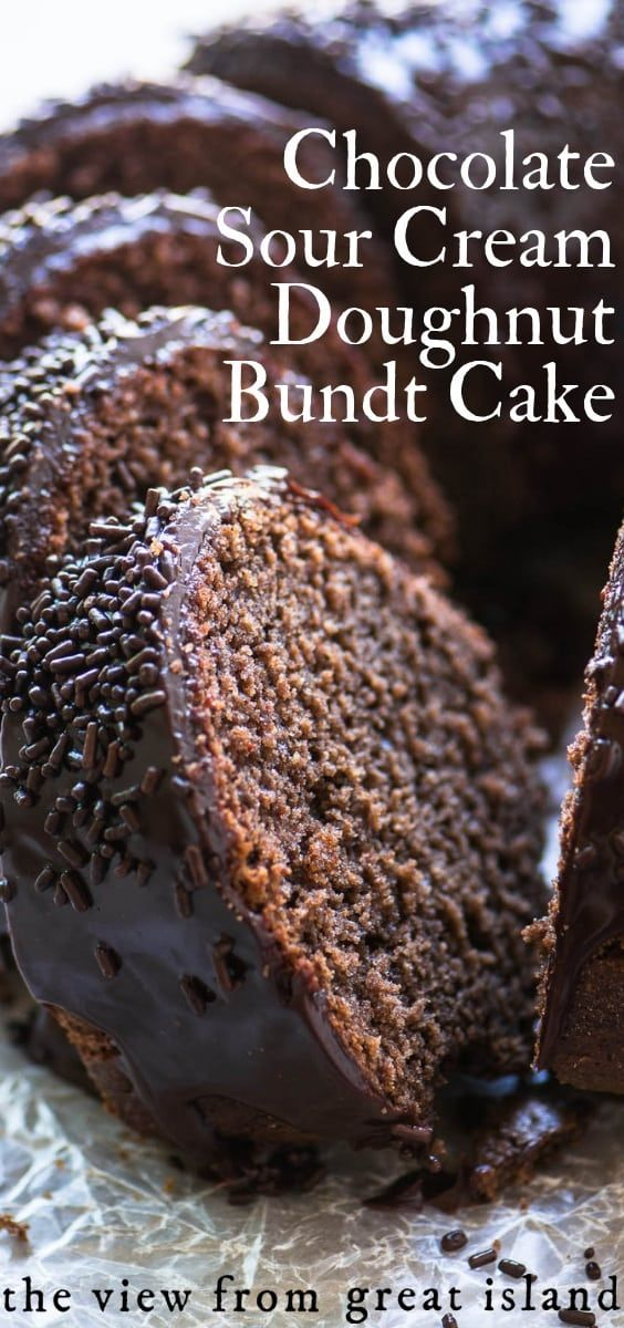 Chocolate Sour Cream Doughnut Bundt Cake A Mashup Between A Chocolate Cake And Your Favorite Doughnut Recipe Eas Savoury Cake Desserts Bundt Cakes Recipes